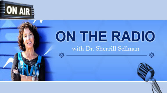 What Women Must Know with Dr Sherrill Sellman