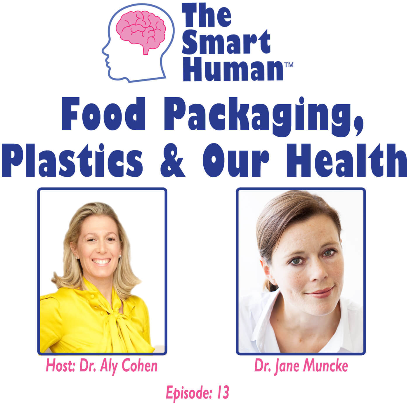 The Smart Human Podcast Episode-13